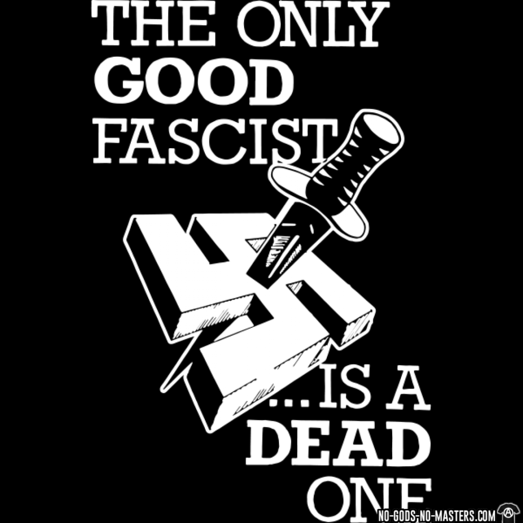tshirt-the-only-good-fascist-is-a-dead-one-d001008015273